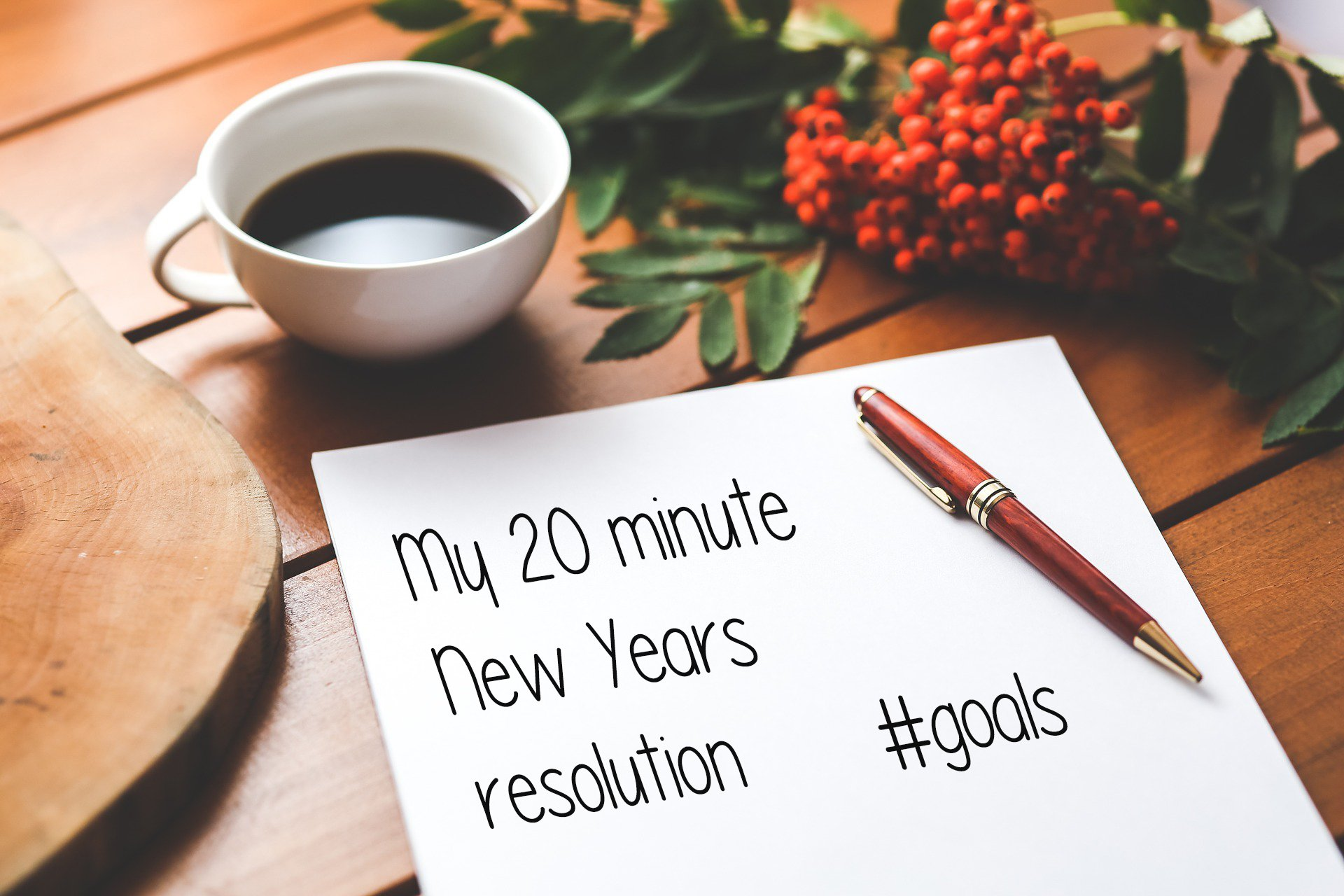 My 20 Minute New Year's Resolution